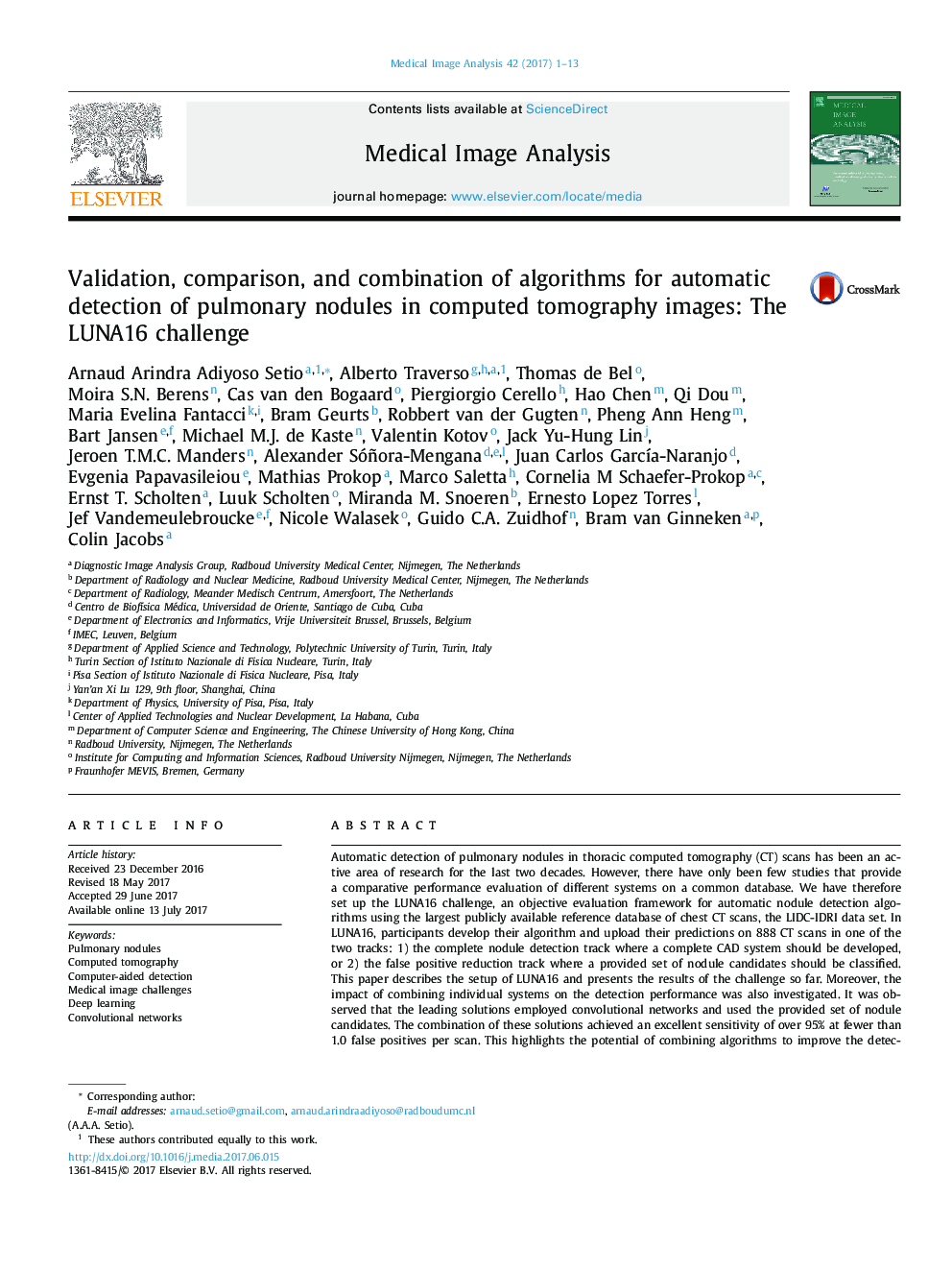 Validation, comparison, and combination of algorithms for automatic detection of pulmonary nodules in computed tomography images: The LUNA16 challenge