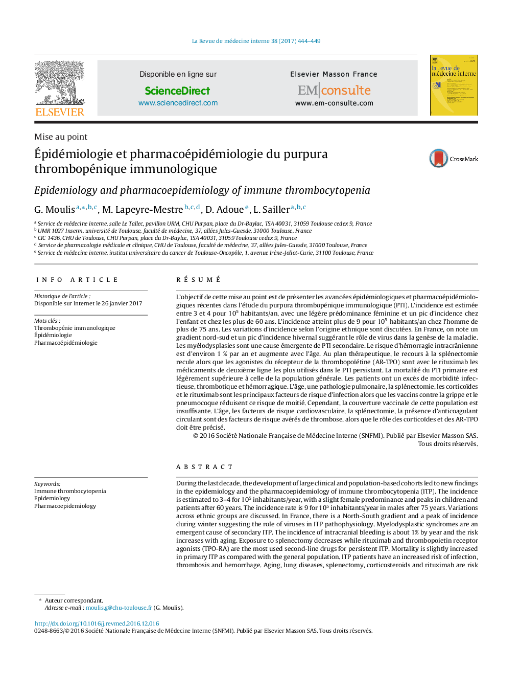 Mise au pointÉpidémiologie et pharmacoépidémiologie du purpura thrombopénique immunologiqueEpidemiology and pharmacoepidemiology of immune thrombocytopenia