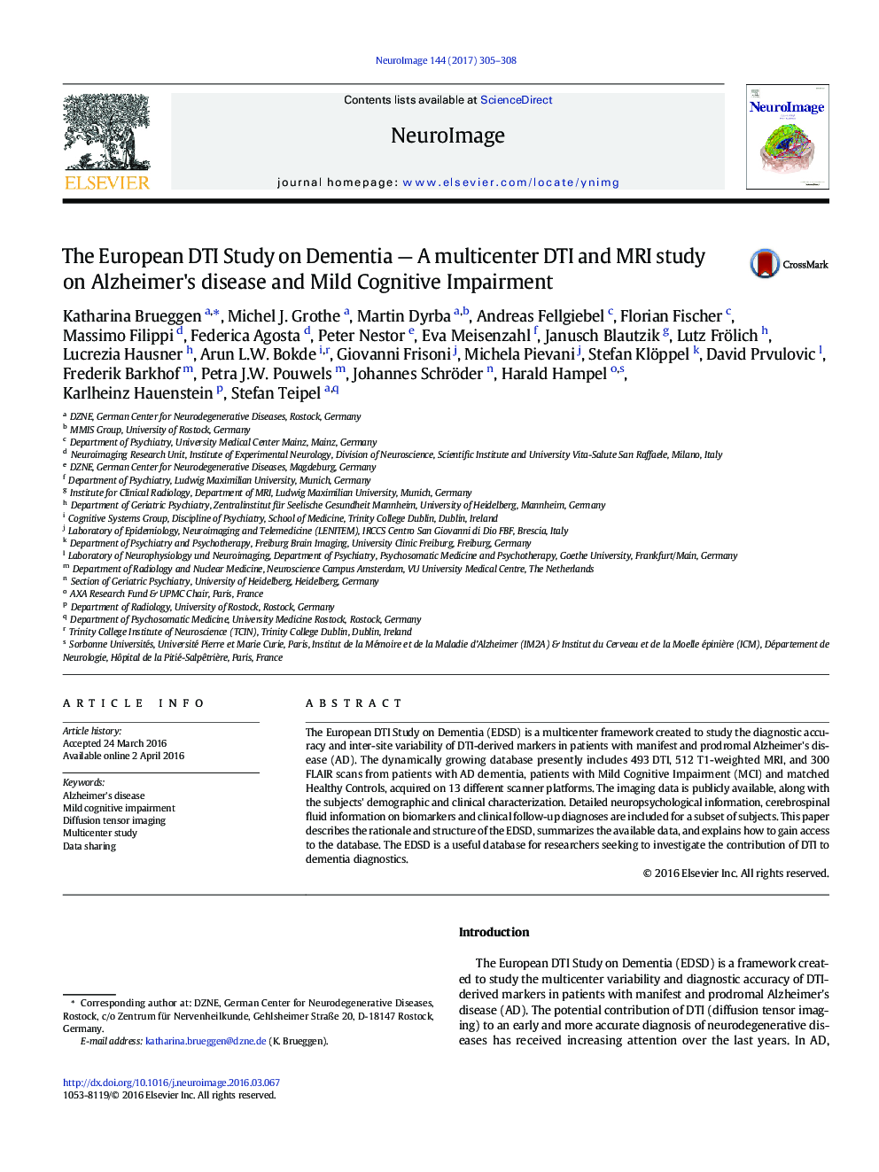 The European DTI Study on Dementia — A multicenter DTI and MRI study on Alzheimer's disease and Mild Cognitive Impairment