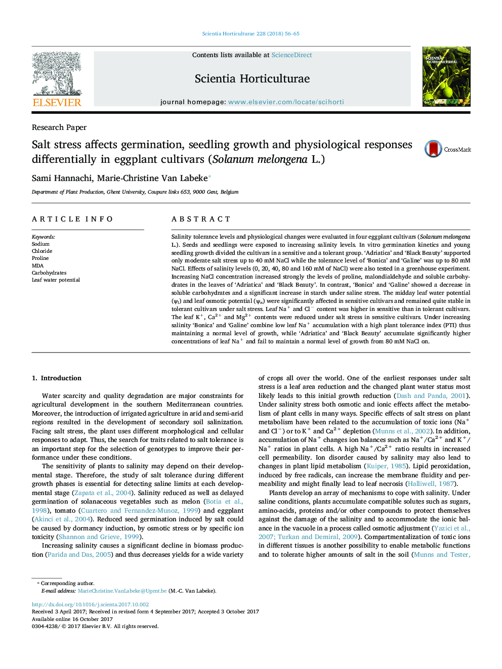 Research PaperSalt stress affects germination, seedling growth and physiological responses differentially in eggplant cultivars (Solanum melongena L.)