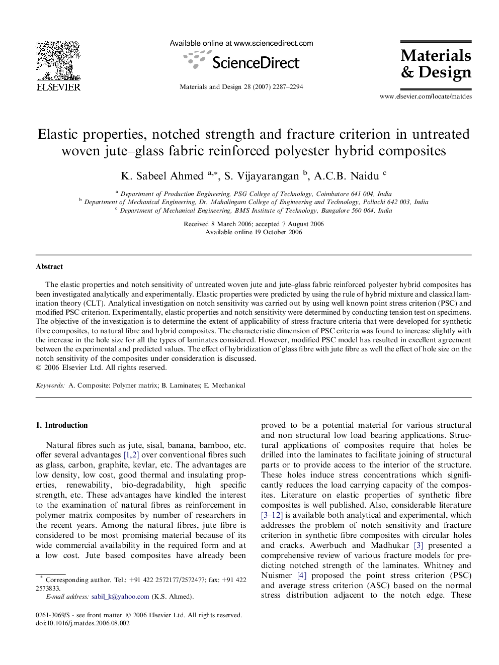 Elastic properties, notched strength and fracture criterion in untreated woven jute–glass fabric reinforced polyester hybrid composites